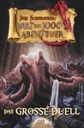 Die Welt der 1000 Abenteuer - Das große Duell: Ein Fantasy-Spielbuch