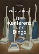 Christoph Hänsli – Die Konferenz der Dinge