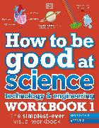 How to be good at Science, Technology and Engineering 7-11 years