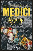 Medici ~ Legacy