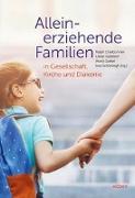 Alleinerziehende Familien in Gesellschaft, Kirche und Diakonie