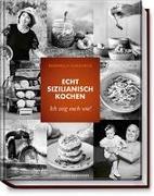 Echt sizilianisch kochen