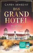 Das Grand Hotel - Die mit dem Feuer spielen