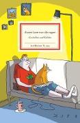 »Katzen kann man alles sagen«