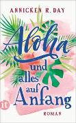 Aloha und alles auf Anfang