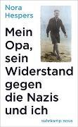 Mein Opa, sein Widerstand gegen die Nazis und ich