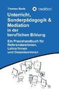 Unterricht, Sonderpädagogik & Mediation in der beruflichen Bildung