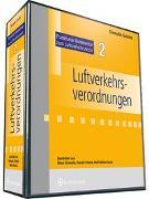 Frankfurter Kommentar zum Luftverkehrsrecht. Luftverkehrsgesetz,... / Luftverkehrsverordnungen