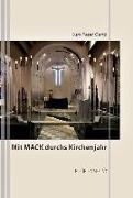 Mit Mack durchs Kirchenjahr