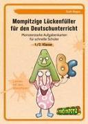 Mompitzige Lückenfüller für den Deutschunterricht