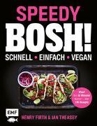 Speedy Bosh! schnell – einfach – vegan