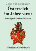 Österreich im Jahre 2020 (Großdruck)
