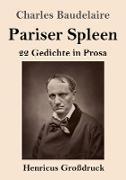 Pariser Spleen (Großdruck)