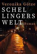 Schellingers Welt