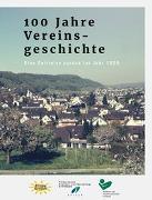 100 Jahre Vereinsgeschichte