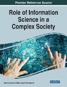 Role of Information Science in a Complex Society, 1 volume