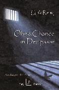Ohne Chance in Denpasar