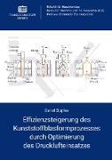 Effizienzsteigerung des Kunststoffblasformprozesses durch Optimierung des Drucklufteinsatzes