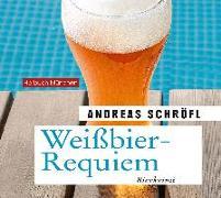 Weißbier-Requiem
