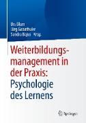 Weiterbildungsmanagement in der Praxis: Psychologie des Lernens