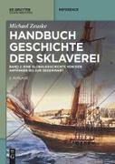 Handbuch Geschichte der Sklaverei