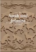 Sarah und Johanna
