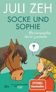 Socke und Sophie – Pferdesprache leicht gemacht