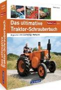 Das ultimative Traktor-Schrauberbuch