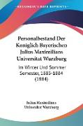 Personalbestand Der Koniglich Bayerischen Julius Maximilians Universitat Wurzburg