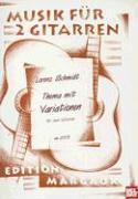 Thema Mit Variationen: Fur Zwei Gitarren