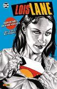 Lois Lane: Reporterin im Fadenkreuz