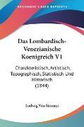 Das Lombardisch-Venezianische Koenigreich V1