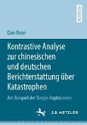 Kontrastive Analyse zur chinesischen und deutschen Berichterstattung über Katastrophen
