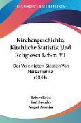 Kirchengeschichte, Kirchliche Statistik Und Religioses Leben V1