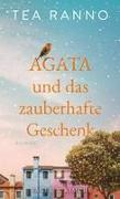 Agata und das zauberhafte Geschenk