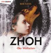 Zhoh - Der Wolfsclan