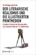 Der literarische Realismus und die illustrierten Printmedien