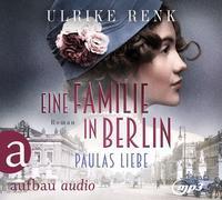 Eine Familie in Berlin - Paulas Liebe
