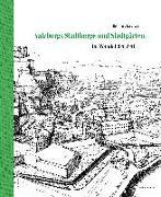 Salzburgs Stadtberge und Stadtgärten