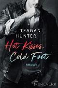 Hot Kisses, Cold Feet