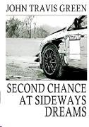 Second Chance at Sideways Dreams