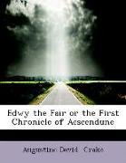 Edwy the Fair or the First Chronicle of Aescendune