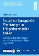 Semantisch-konzeptuelle Vernetzungen im bilingualen mentalen Lexikon