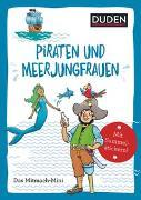 Duden Minis (Band 43) - Piraten und Meerjungfrauen