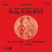 Die haarsträubenden Fälle des Philip Maloney 35