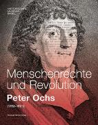 Menschenrechte und Revolution - Peter Ochs (1752-1821)
