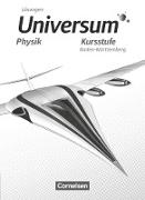Universum Physik Sekundarstufe II, Baden-Württemberg, Kursstufe, Lösungen zum Schülerbuch
