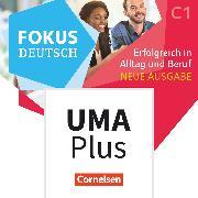 Fokus Deutsch, Allgemeine Ausgabe, C1, Erfolgreich in Alltag und Beruf, Unterrichtsmanager Plus online, Inkl. E-Book als Zugabe und Begleitmaterialien auf cornelsen.de