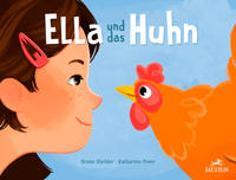 Ella und das Huhn