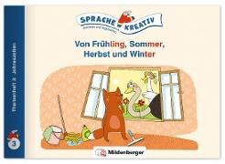 Von Frühling, Sommer, Herbst und Winter · Themenheft 3: Jahreszeiten